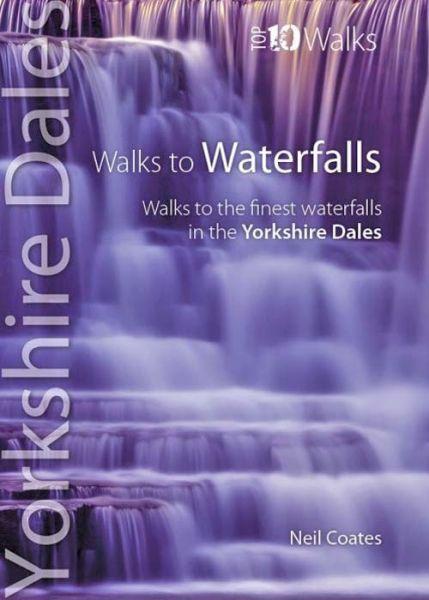 Yorkshire Dales : walks to waterfalls