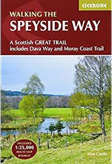 Speyside Way: A Scottish Great Trail, Includes the Dava Way and Moray Coast Trails (British Long Dis