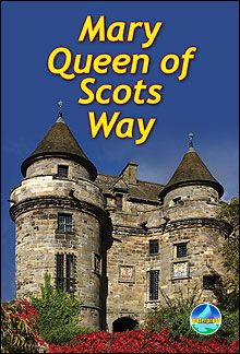 Mary Queen of Scots Way