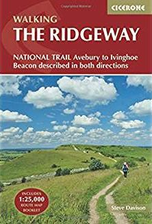 Ridgeway National Trail: Avebury to Ivinghoe Beacon, Described in Both Directions (British Long Dist