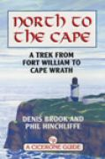 North to the Cape : a trek from Fort William to Cape Wrath