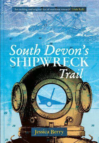 South Devon's Shipwreck Trail
