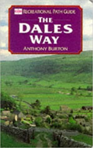 The Dales Way : Recreational Path Guide