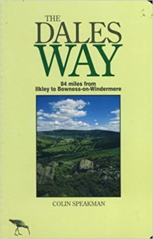 The Dales way : from Ilkley to Windermere by riverside path