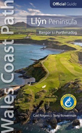 Llyn Peninsula: Wales Coast Path Official Guide (Bangor to Porthmadog)