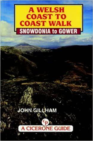 A Welsh coast to coast walk : Snowdonia to Gower