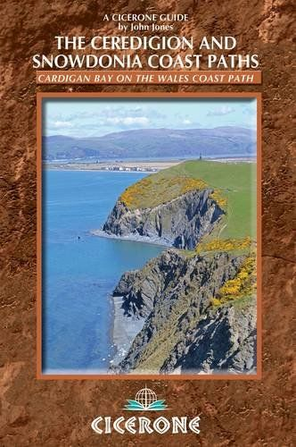 Ceredigion and Snowdonia Coast Paths: The Wales Coast Path from Porthmadog to St Dogmaels