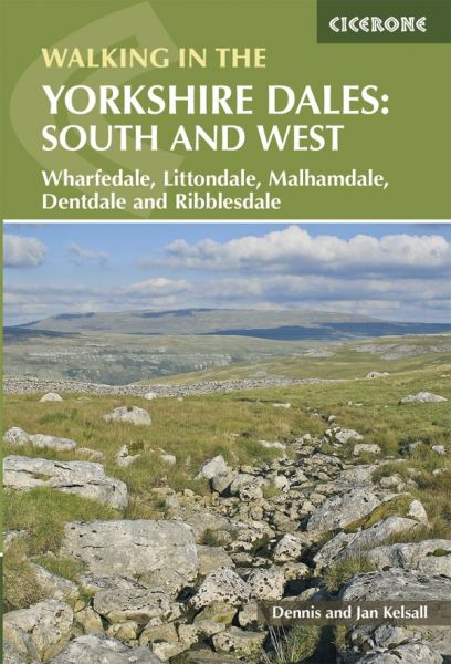 Walking in the Yorkshire Dales : south and west : Wharfedale, Littondale, Malhamdale, Dentdale and R