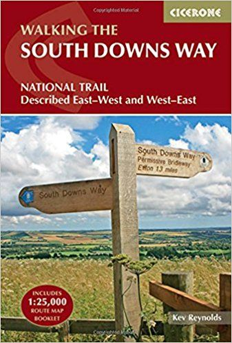 South Downs Way: Winchester to Eastbourne, Described in Both Directions (British Long Distance)