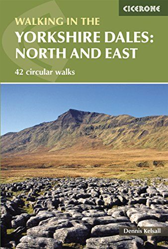 Walking in the Yorkshire Dales: North and East (Cicerone Walking Guide)
