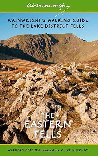 Wainwright's Walking Guide to the Lake District Fells Book 1: The Eastern Fells (Wainwrights Lake Di