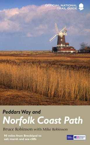 Peddars Way and Norfolk Coast Path: 90 Miles from Breckland to salt marsh and sea cliffs (National T
