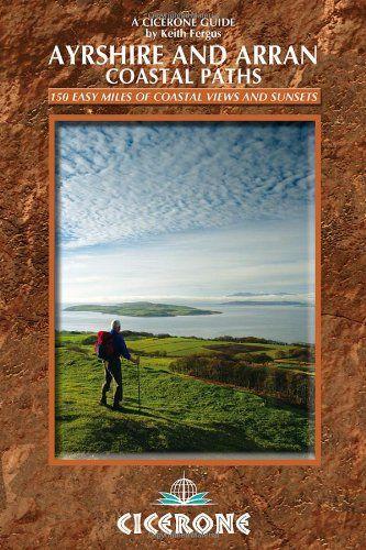 Ayrshire and Arran Coastal Paths (British Long Distance Trails)