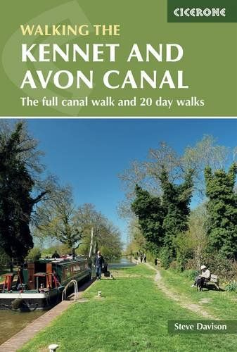 Kennet and Avon Canal: The Full Canal Walk and 20 Day Walks (British Walking Guides)