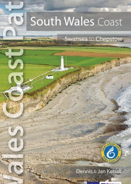 South Wales Coast: Wales Coast Path Official Guide (Swansea to Chepstow)