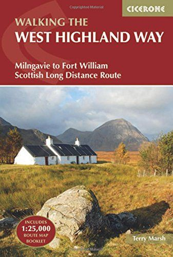 West Highland Way: Milngavie to Fort William Scottish Long Distance Route (British Long Distance Tra