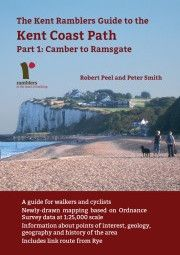 Guide to the Kent Coast Path: Part 1: Camber to Ramsgate