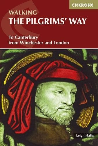 Pilgrim's Way: To Canterbury from Winchester and London (British Long Distance)