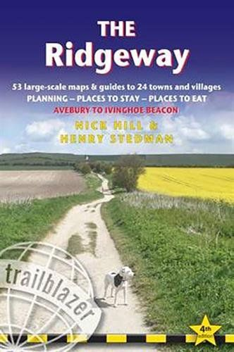 Ridgeway: 53 Large-Scale Walking Maps & Guides to 24 Towns and Villages - Planning, Places to Stay,