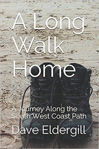 A Long Walk Home: A Journey Along the South West Coast Path