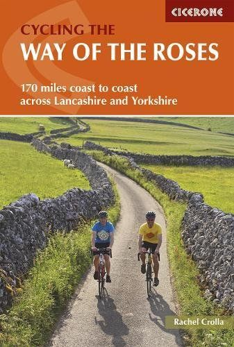 Cycling the Way of the Roses: Coast to coast across Lancashire and Yorkshire, with six circular day