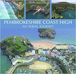 Pembrokeshire coast high : an aerial journey