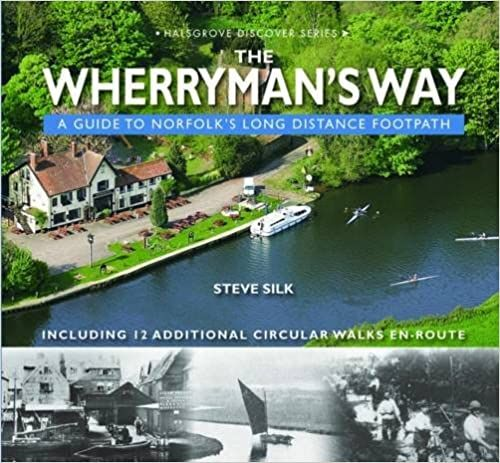 The Wherryman's Way : a guide to Norfolk's long distance footpath