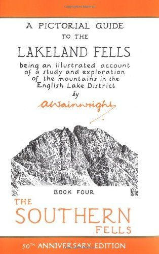 Wainwright Anniversary: The Southern Fells (50th Anniversary Edition): BOOK FOUR (A Pictorial Guide
