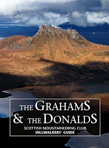 Grahams & The Donalds - Scottish Mountaineering Club Hillwalkers' Guide