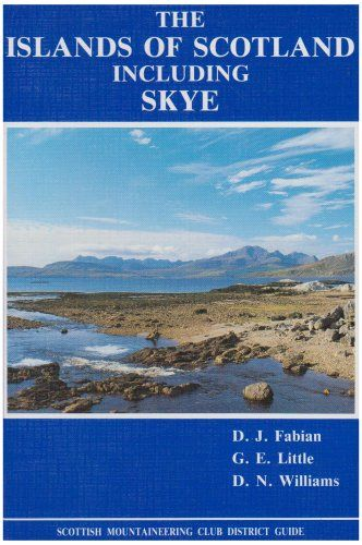 Islands of Scotland Including Skye (Scottish Mountaineering Club)