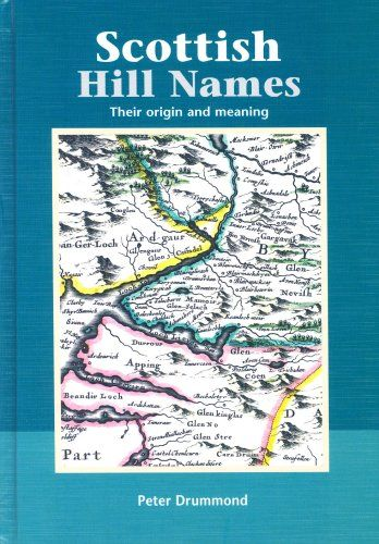 Scottish Hill Names: Their Origin and Meaning