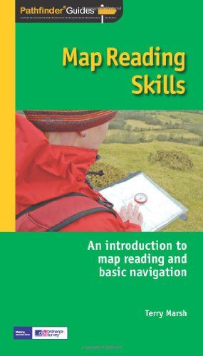 Pathfinder Map Reading Skills: An Introduction to Map Reading and Basic Navigation (Pathfinder Guide