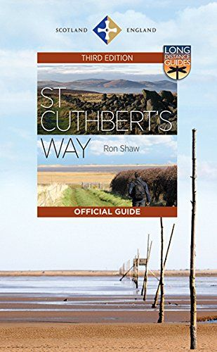 St Cuthbert's Way: The Official Guide