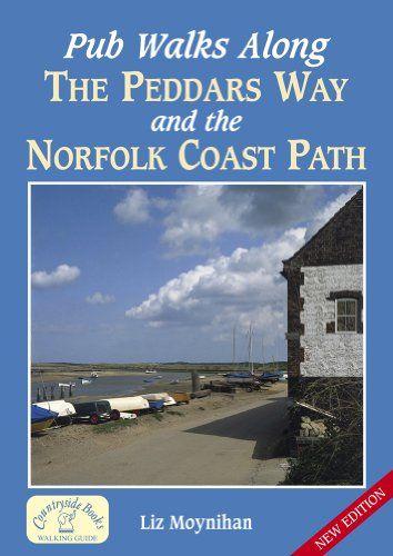 Pub Walks Along the Peddars Way and the Norfolk Coast Path