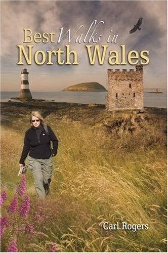 Best Walks in North Wales: Twenty-eight of the Finest Circular Walks in North Wales: Covering the Is