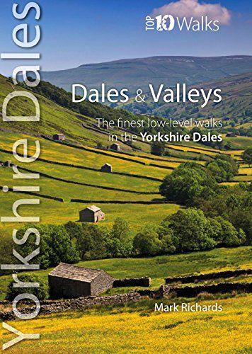 Dales & Valleys (Top 10 Walks - Yorkshire Dales)