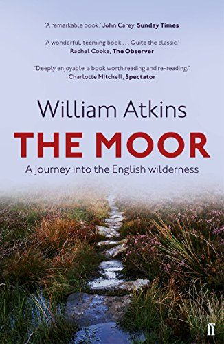 Moor: A journey into the English wilderness