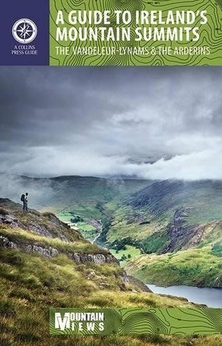 A Guide to Ireland's Mountain Summits: The Vandeleur-Lynams & the Arderins (Walking Guides)