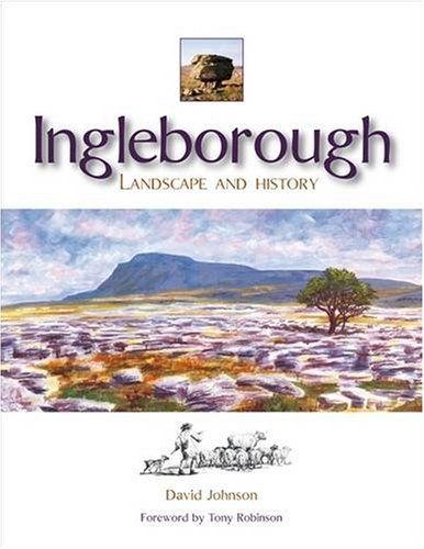 Ingleborough: Landscape and History