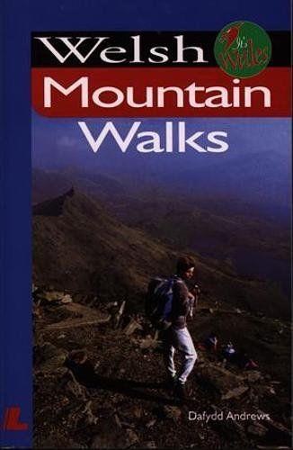 It's Wales: Welsh Mountain Walks
