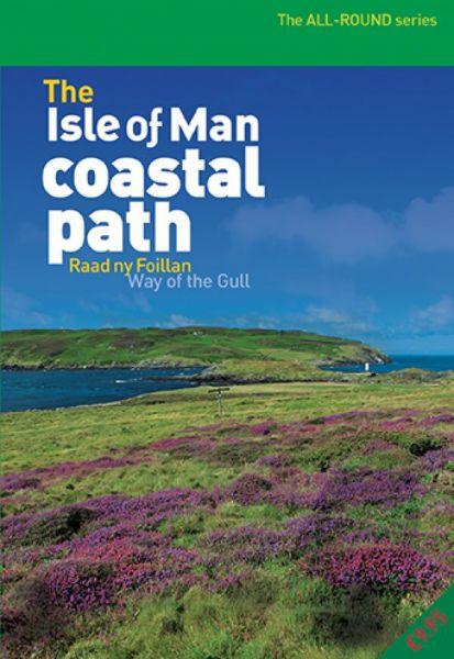 Isle of Man Coastal Path Raad ny Foillan Way of the Gull