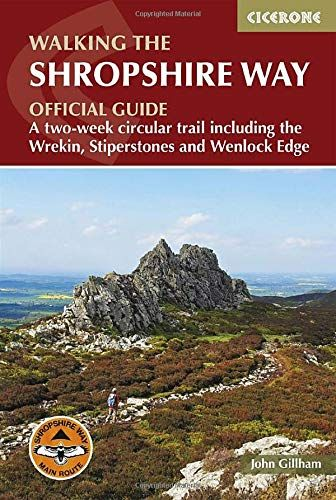 Walking the Shropshire Way: A two-week circular trail including the Wrekin, Stiperstones and Wenlock
