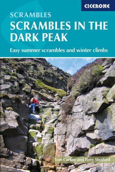 Scrambles in the Dark Peak : easy summer scrambles and winter climbs
