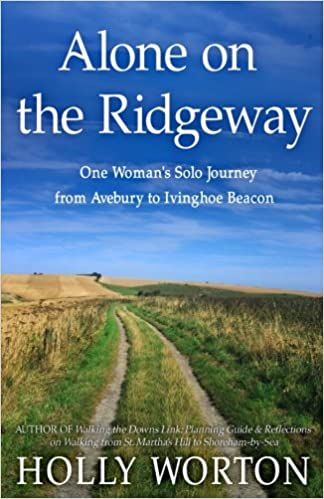 Alone on the Ridgeway : one woman's solo journey from Avebury to Ivinghoe Beacon