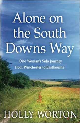 Alone on the South Downs Way : : one woman's solo journey from Winchester to Eastbourne