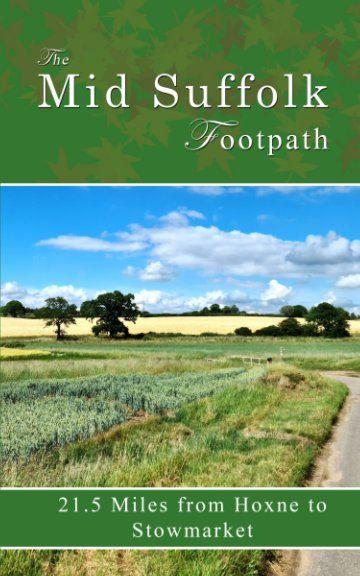 https://www.blurb.co.uk/b/10195257-the-mid-suffolk-footpath
