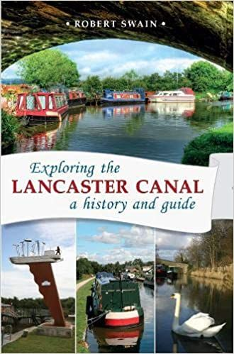 Exploring the Lancaster Canal : a history and guide