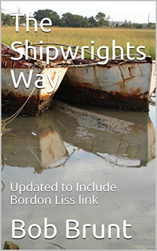 Shipwrights Way: Updated to Include Bordon Liss link