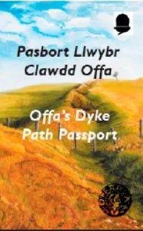Offa's Dyke Path passport = Pasbort Llwybr Clawdd Offa