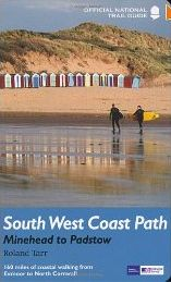 South West Coast Path : Minehead to Padstow : National Trail Guide